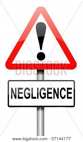 Negligence Concept.