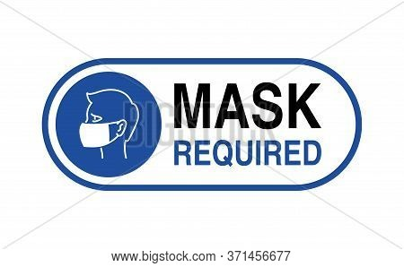 Mask Required Warning Prevention Sign - Human Face Silhouette With Protective Mask In Rounded Frame