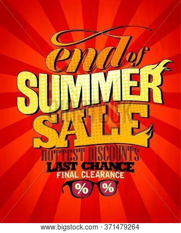 End of summer sale poster - hottest discounts, final clearance, last chance, rasterized version