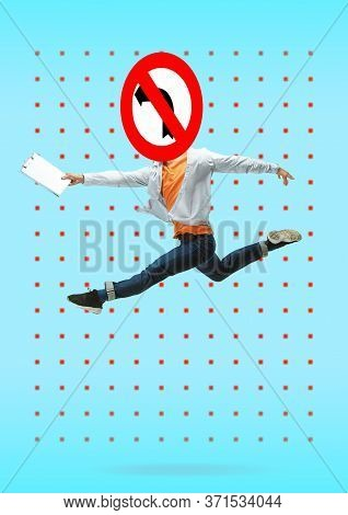 Jumping Man Headed By Sign No Turning. Just Go On Your Own Way. Modern Design. Contemporary Artwork,