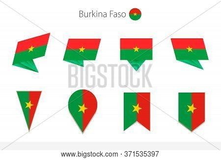 Burkina Faso National Flag Collection, Eight Versions Of Burkina Faso Vector Flags. Vector Illustrat