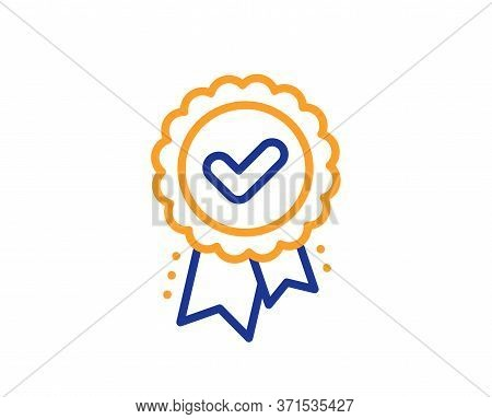 Approved Award Line Icon. Accepted Certificate Sign. Confirmed Medal Symbol. Colorful Thin Line Outl