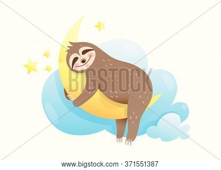 Baby Sloth Sleeping Hugging The Moon, Good Night And Happy Dreams Card Design For Children. Dreamy A