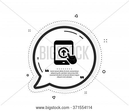 Swipe Up Tablet Pc Icon. Quote Speech Bubble. Scrolling Arrow Sign. Landing Page Scroll Symbol. Quot