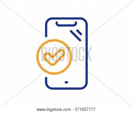 Approved Phone Line Icon. Accepted Smartphone Sign. Verified Device Symbol. Colorful Thin Line Outli