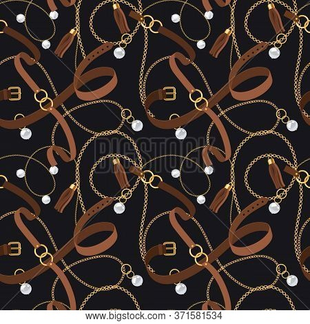 Belts Seamless Pattern. Gold Chains And Pendants, Bracelets And Leather Straps, Pearl Accessory And