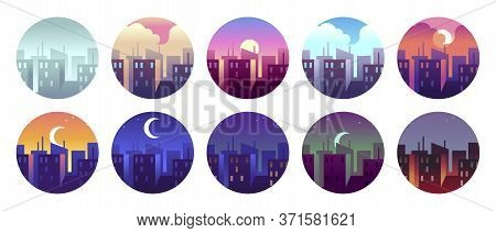 City Circular Landscapes. Dawn Morning City Sunny Day And Evening Sunset, Dusk Night City Landscape.