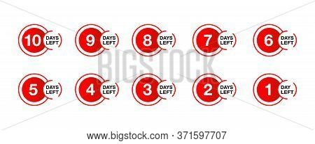 Counter From 10 To 1 Days Left Time Remaining - Promo Sticker Set For Shop Opening, Sale Or Offer Va