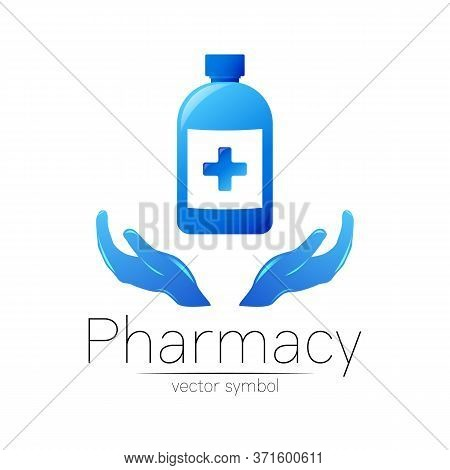 Pharmacy Vector Symbol With Blue Bottle And Cross On 2 Hands For Pharmacist, Pharma Store, Doctor An