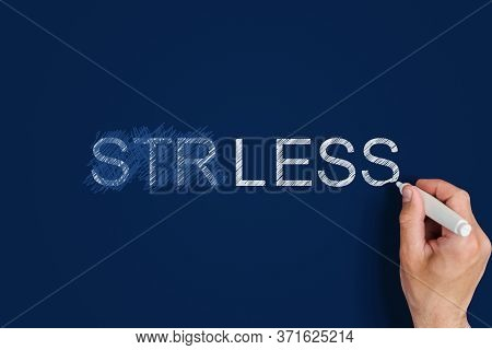 No Stress Concept. Male Hand Crosses Out The Inscription Stress And Writes The Inscription Less Stre