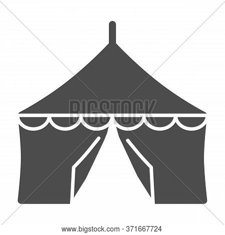Tent Solid Icon, Festival Concept, Circus Tent Sign On White Background, Festival Pavilion Icon In G