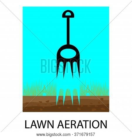 Lawn Aeration. Process Of Lawn Aeration. Aerator. Gardening Grass Lawn Care, Landscaping Service. Ve