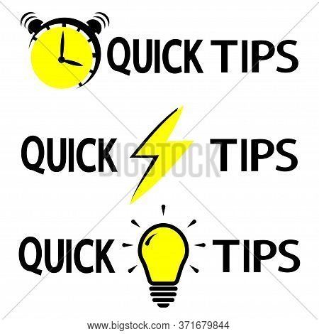 Quick Tips. Alarm Clock, Lightning And Bulb With Lettering Quick Tips . Abstract Banners With Useful