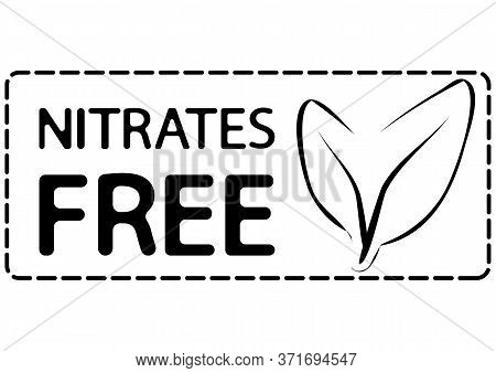 Nitrates Free Icon. Organic, Natural Signs For Different Product Or Food Without Nitrates. Certified