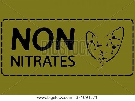 Stamp Non Nitrates. Organic, Natural Sign For Different Product Or Food Without Nitrates. Certified