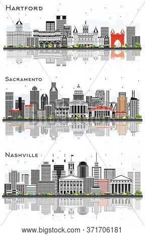 Sacramento California, Nashville Tennessee and Hartford Connecticut City Skylines Set with Gray Buildings and Reflections Isolated on White.