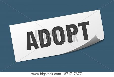 Adopt Sticker. Adopt Square Isolated Sign. Adopt