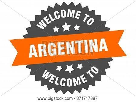 Argentina Sign. Welcome To Argentina Orange Sticker