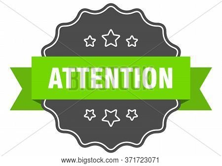 Attention Isolated Seal. Attention Green Label. Attention