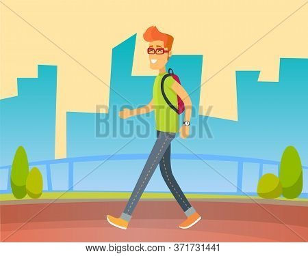 Personage Smiling And Walking On Road Vector, Flat Style Character Wearing Rucksack Strolling In Tow