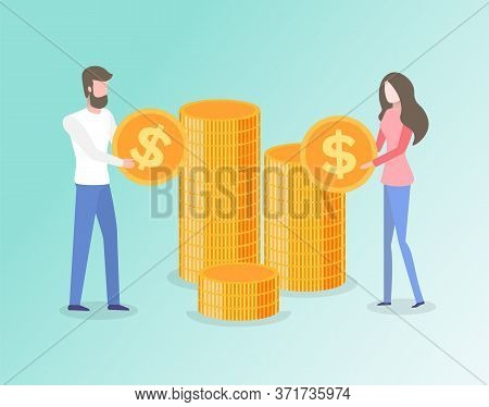 People Investing Money Vector, Man And Woman Holding Gold Coins With Dollar Currency Sign. Isolated