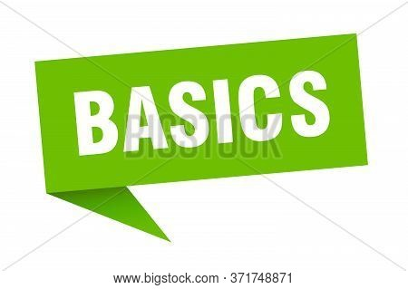 Basics Banner. Basics Speech Bubble. Basics Sign