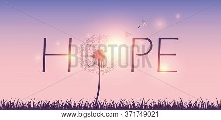 Hope Typography With Dandelion On Sky Background Vector Illustration Eps10