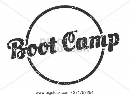 Boot Camp Sign. Boot Camp Round Vintage Grunge Stamp. Boot Camp