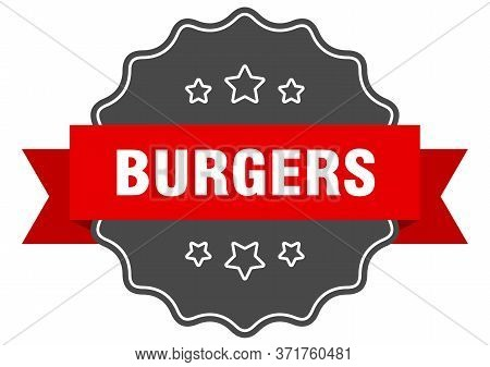 Burgers Red Label. Burgers Isolated Seal. Burgers