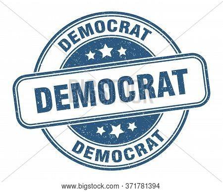 Democrat Stamp. Democrat Round Grunge Sign. Label