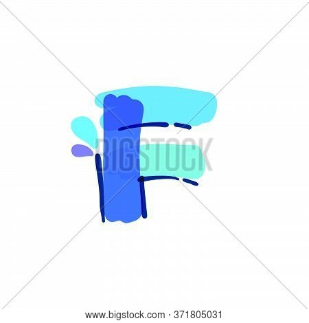 F Letter Logo With Water Drops And Waves. Handwritten With A Felt-tip Pen. Vector Bold Marker Font C