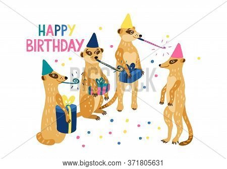 Happy Meerkats Holding Gift Boxes And Celebrate Birthday Of Their Family Member. They Have Party Blo