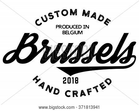 Brussels Production Label On White Background. Labels And Stamps Series.