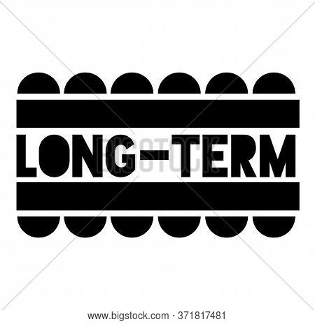 Long-term Sign On White Background. Sticker, Stamp