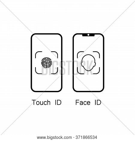 Touch Id And Face Id On Mobile Device Icon. Vector On Isolated White Background. Eps 10.