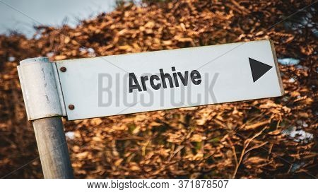 Street Sign The Direction Way To Archive