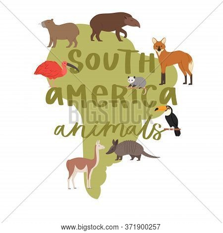 Lettering Animals South America On Map, Background, Natural Habitat, Geographical Location, Cartoon