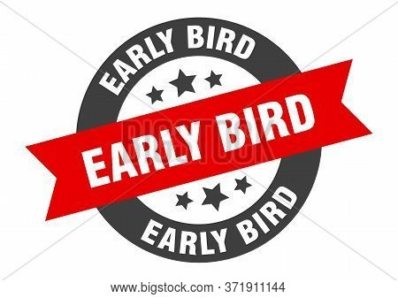 Early Bird Sign. Early Bird Black-red Round Ribbon Sticker