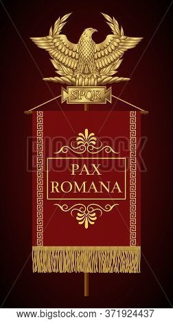 Roman Standard (signa Romanum) With The Inscription Pax Romana (roman Peace). Golden Roman Eagle Wit