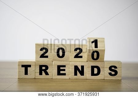 Flipping 2020 To 2021 Trends Print Screen On Wooden Block Cubes. New Idea Business Fashion Popular A
