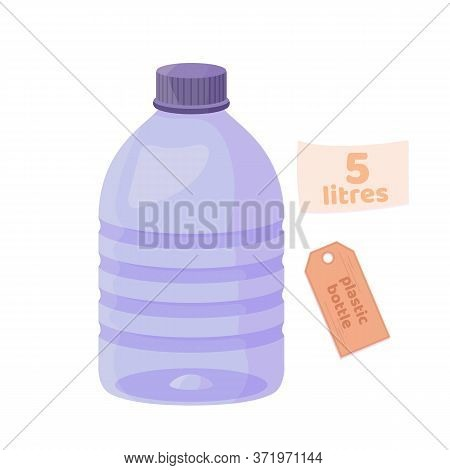 Plastic Empty 5 Litres Volume Bottle. Clean Drink In Plastic Container. Vector Cartoon Flat Illustra