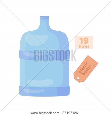 Plastic Empty 19 Litres Volume Bottle. Clean Drink In Plastic Container. Vector Cartoon Flat Illustr