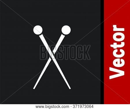 White Knitting Needles Icon Isolated On Black Background. Label For Hand Made, Knitting Or Tailor Sh
