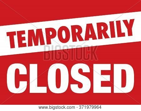 Temporarily Closed Sign For Restaurants, Bars, & Retail Businesses | Remodeling Signage | Restrooms