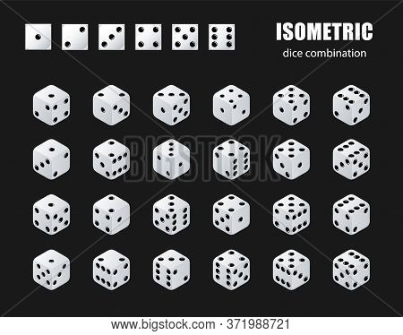 Isometric Dice. Set Of Isometric Dice Combination. White Poker Cubes Vector Isolated