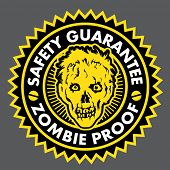 Zombie Proof, Safety Guarantee Seal poster