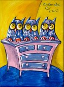 Three owls on a chest of drawers, as stated in an Italian traditional nursery rhyme.  Photograph of an original painting by Italian artist Raffaella Di Vaio (acrylic on canvas 24x18 cm). poster