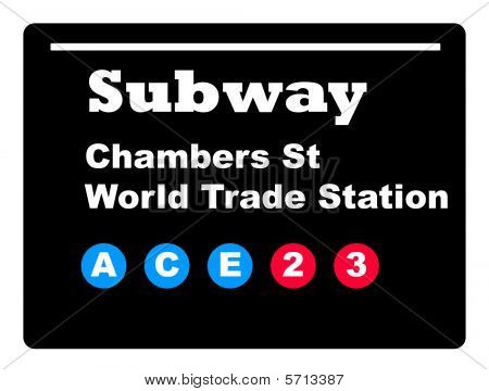 Chambers Street World Trade Station subway tube train sign isolated on black background. poster