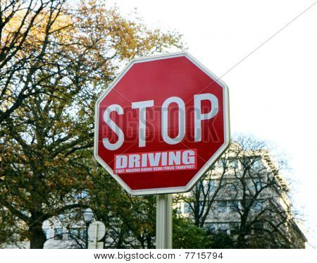 Stop driving sign