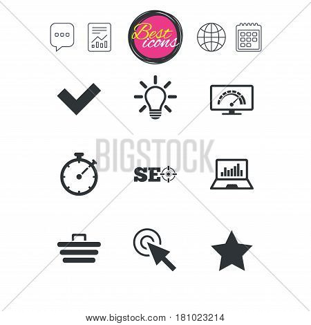 Chat speech bubble, report and calendar signs. Internet, seo icons. Bandwidth speed, online shopping and tick signs. Favorite star, notebook chart symbols. Classic simple flat web icons. Vector